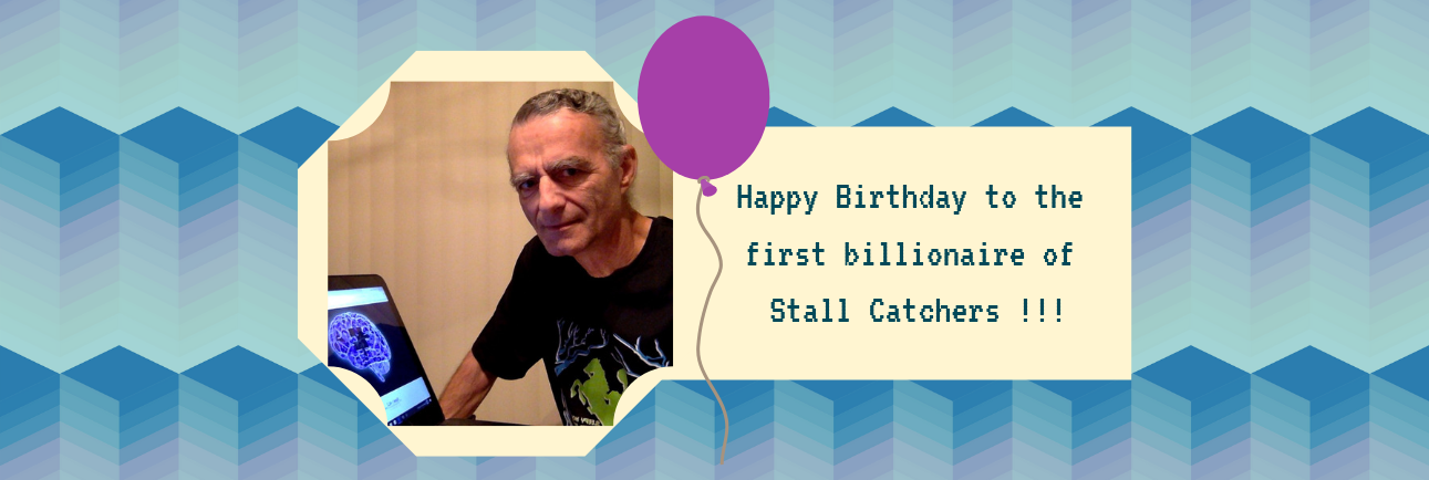 Happy Birthday 🎂 to the first billionaire of Stall Catchers - Caprarom!