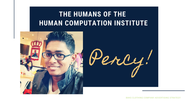 The Humans of Human Computation Institute: Percy - our new developer!